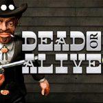 dead or alive online slot